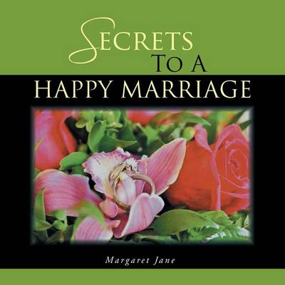 Secrets to a Happy Marriage (Paperback)