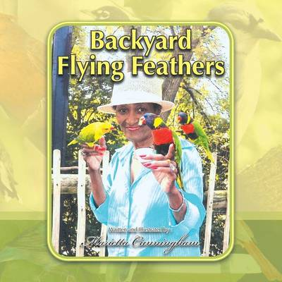 Backyard Flying Feathers (Paperback)