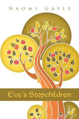 Eve's Stepchildren (Paperback)