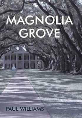 Magnolia Grove (Hardback)