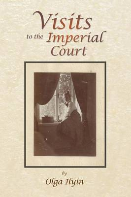 Visits to the Imperial Court (Paperback)