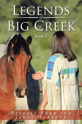Legends of Big Creek: Book 2 (Paperback)
