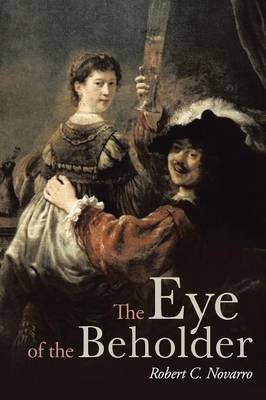 The Eye of the Beholder (Paperback)