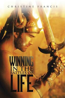 Winning in the Battles of Life (Paperback)