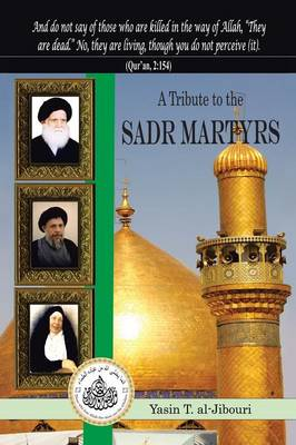 A Tribute to the Sadr Martyrs (Paperback)