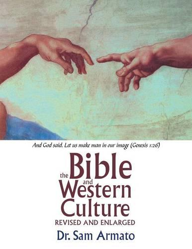 The Bible and Western Culture: Revised and Enlarged (Paperback)