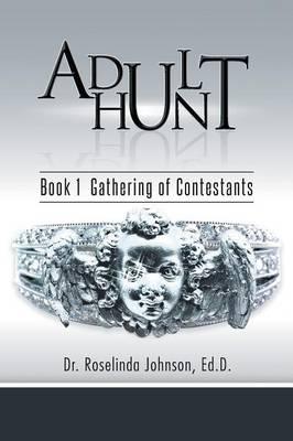 Adult Hunt: Book 1 Gathering of Contestants (Paperback)