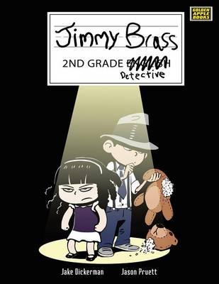 Jimmy Brass - 2nd Grade Detective (Paperback)