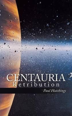 Centauria: Retribution (Paperback)