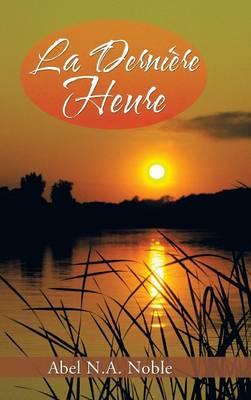 La Derniere Heure (Hardback)