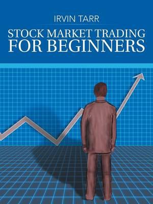 Stock Market Trading for Beginners (Paperback)