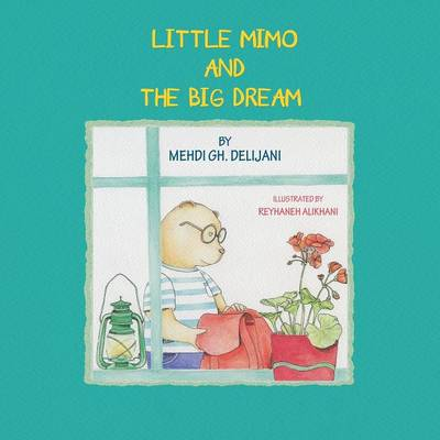Little Mimo and the Big Dream (Paperback)
