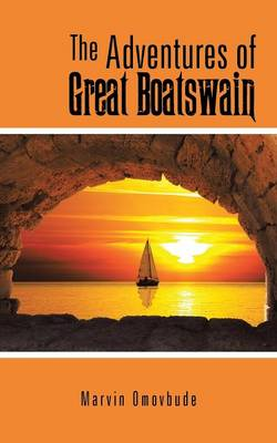 The Adventures of Great Boatswain (Paperback)