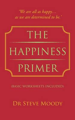 The Happiness Primer (Paperback)