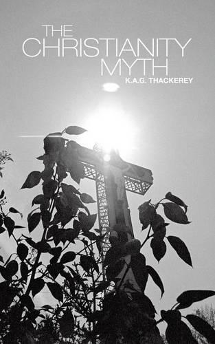 The Christianity Myth (Paperback)