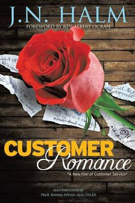 Customer Romance: A New Feel of Customer Service (Paperback)