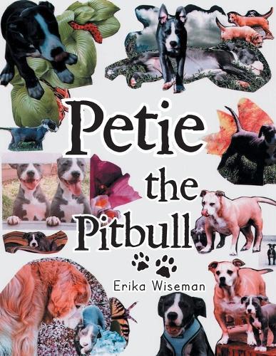 Petie the Pitbull (Paperback)