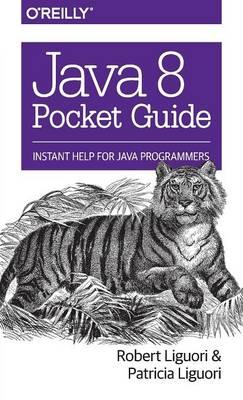 Java 8 Pocket Guide (Paperback)