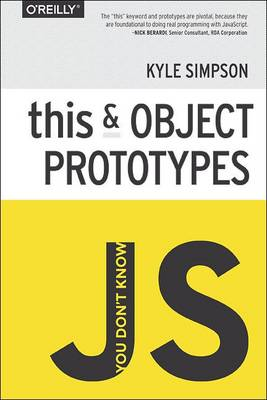 You Don't Know JS - This & Object Prototypes (Paperback)