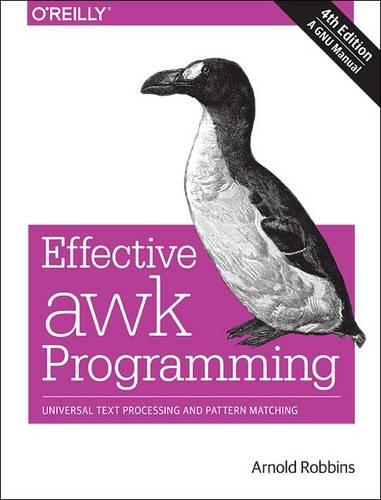 Effective AWK Programming, 4e (Paperback)