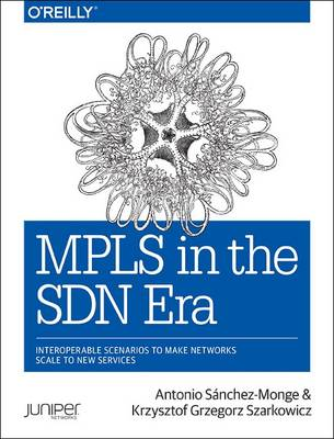 MPLS in the SDN Era (Paperback)