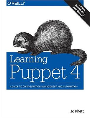 Learning Puppet 4 (Paperback)