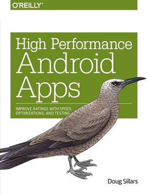 High Performance Android Apps (Paperback)