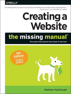 Creating a Website: The Missing Manual 4e (Paperback)