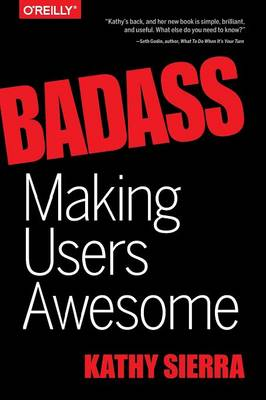 Badass - Making Users Awesome (Paperback)