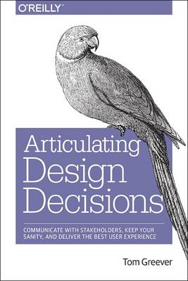Articulating Design Decisions (Paperback)