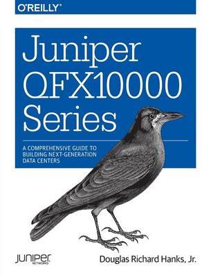 Juniper QFX10000 Series (Paperback)