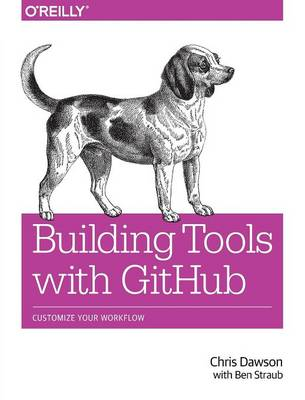 Building Tools with GitHub (Paperback)
