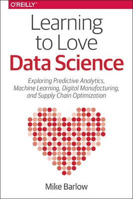 Learning to Love Data Science (Paperback)