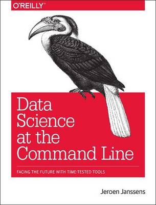 Data Science at the Command Line (Paperback)