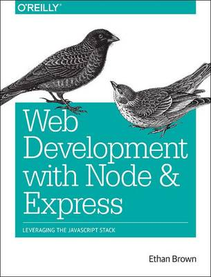 Web Development with Node and Express (Paperback)