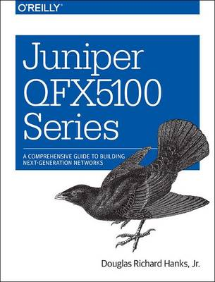 Juniper QFX5100 Series (Paperback)