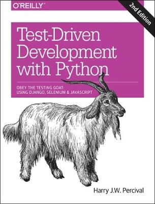Test-Driven Development with Python 2e (Paperback)