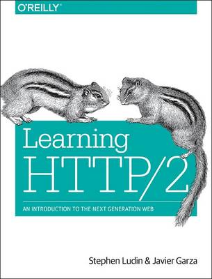 Learning HTTP/2: A Practical Guide for Beginners (Paperback)