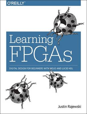 Learning FPGAs (Paperback)