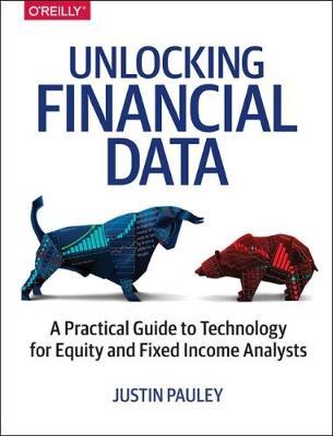 Unlocking Financial Data (Paperback)