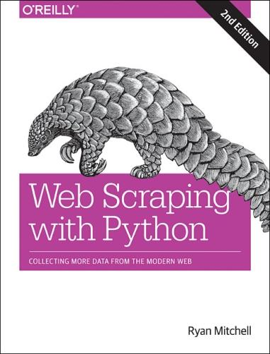 Web Scraping with Python, 2e (Paperback)