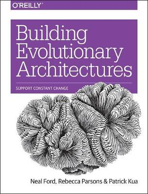 Building Evolutionary Architectures (Paperback)