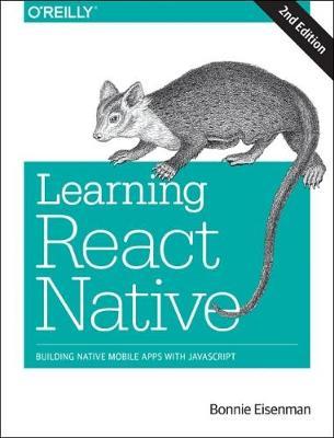 Learning React Native, 2e (Paperback)