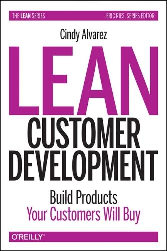 Lean Customer Development (Paperback)