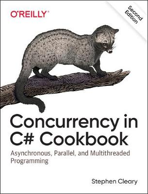 Concurrency in C# Cookbook, 2e (Paperback)