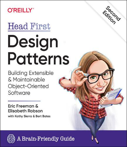 Head First Design Patterns: Building Extensible and Maintainable Object-Oriented Software (Paperback)