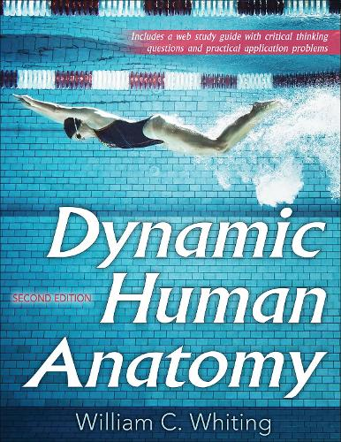 Dynamic Human Anatomy 2nd Edition with Web Study Guide (Paperback)