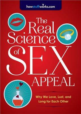 Real Science of Sex Appeal (Paperback)