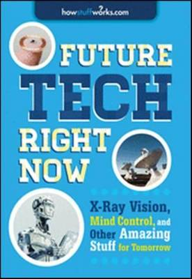 Future Tech, Right Now (Paperback)