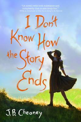 I Don't Know How the Story Ends (Hardback)